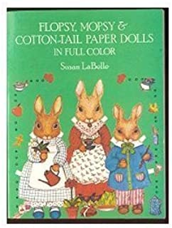 Flopsy, Mopsy and Cottontail Paper Dolls in Full Color