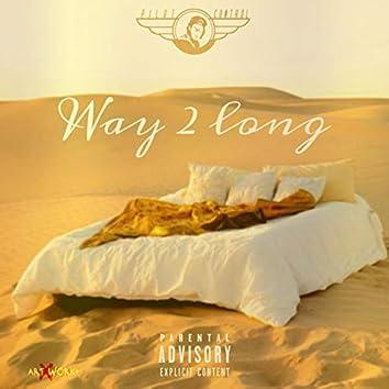 Way 2 Long