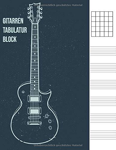 Gitarren Tabulatur Block: Heft für Gitarre als Tab-Block für eigene Notizen | Für Musiker, Erwachsene, Jungen, Mädchen, Frauen, Männer | 120 Seiten, A4 | Gitarrist Geschenke vol. 2