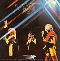 Live Wire by Mott the Hoople (2006-07-28)