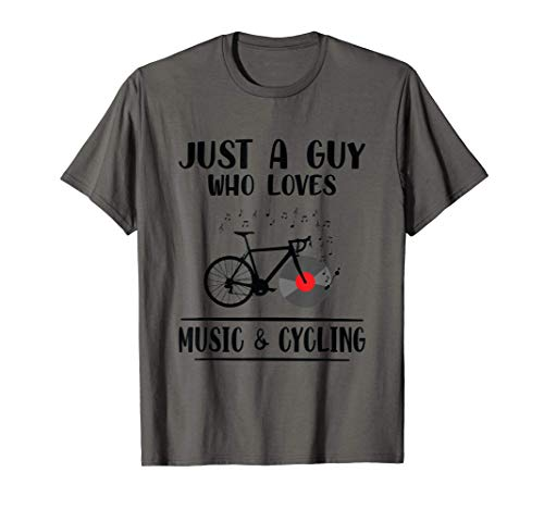 Just A Guy Who Loves Music & Cycling Road Bike T-Shirt