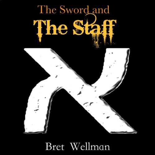 The Sword and The Staff audiobook cover art