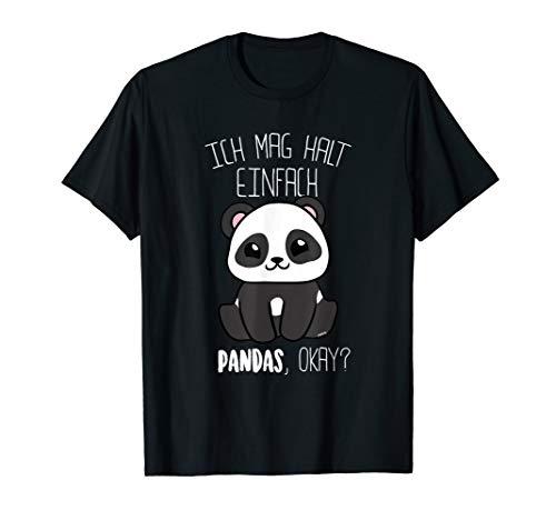 Panda T-Shirt Ich mag halt Pandas Okay Pandabär T-Shirt