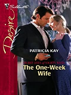 The One-Week Wife (Secret Lives of Society Wives Book 1737)