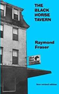 The Black Horse Tavern: New revised edition with an Introduction by the author