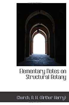 Paperback Elementary Notes on Structural Botany Book