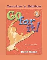 Go for It! 2/e Book 2 : Teacher's Edition (Go for It! 2/e)