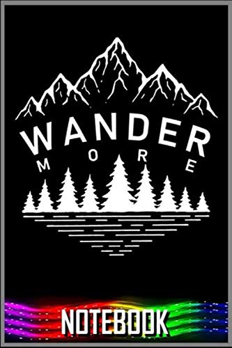 Notebook: Wander More - White Edition notebook 100 pages 6x9 inch by XUXX Niz