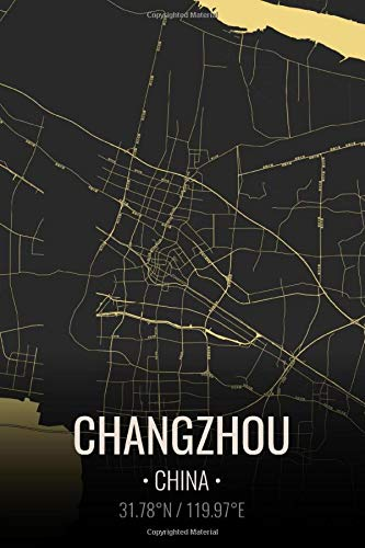 Changzhou China: City Map Notebook for Travelers Writing Subject Memo Book Planner with Lined Paper. 6x9 Inches   100 Pages