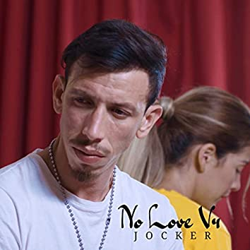 No Love V4