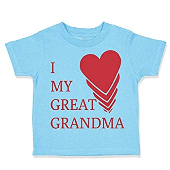 Custom Toddler T-Shirt I Love My Great Grandma Grandmother Cotton Boy & Girl Clothes Funny Graphic Tee Aqua Blue Design Only 2T