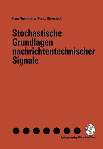 Stochastische Grundlagen nachrichtentechnischer Signale