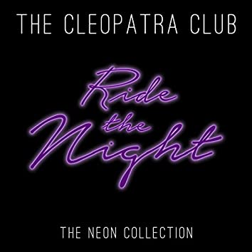 Ride the Night (The Neon Collection)