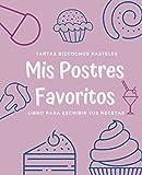 Mis Postres Favoritos: Cuaderno XL Para Escribir Tus Recetas de Repostería; color: Helado de Arándanos