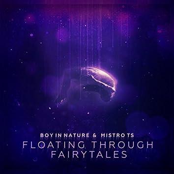Floating Through Fairytales