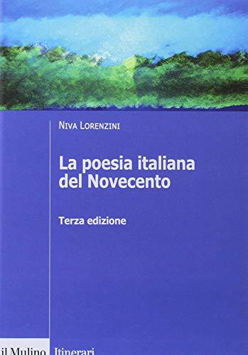La poesia italiana del Novecento. Ediz. ampliata