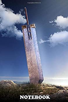 Notebook  3d Buster Sword Day Edition  Journal for Writing College Ruled Size 6  x 9  110 Pages