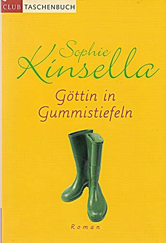 Göttin in Gummistiefeln. Club-Taschenbuch.