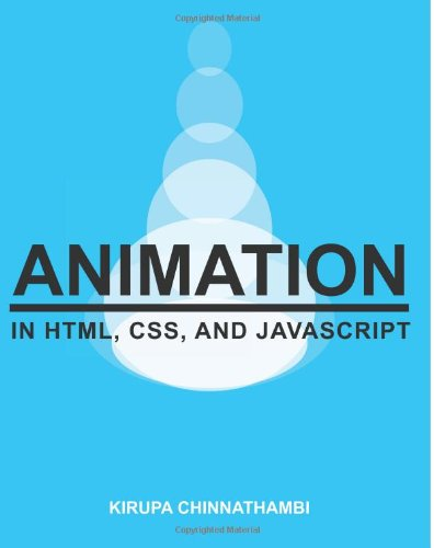 Animation in HTML, CSS, and JavaScript [Black & White Version]