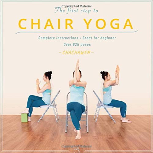 The first step to CHAIR YOGA: Black n white edition-Complete Instructions Great for Beginner Over 625 poses