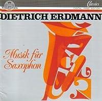 Erdmann: Musik fur Saxophon (Music for Saxophone)