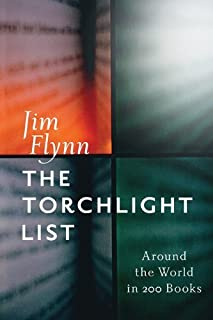 The Torchlight List: Around the World in 200 Books Hardcover November 6, 2013