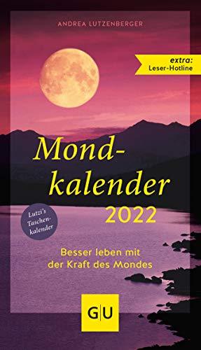 Mondkalender 2022 (GU Einzeltitel Gesundheit/Alternativheilkunde)