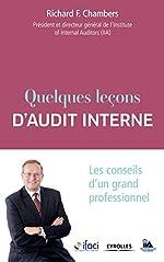 Quelques leçons d'audit interne - Les conseils d'un grand professionnel. de Richard Chambers