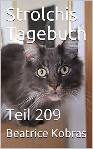 Strolchis Tagebuch: Teil 209