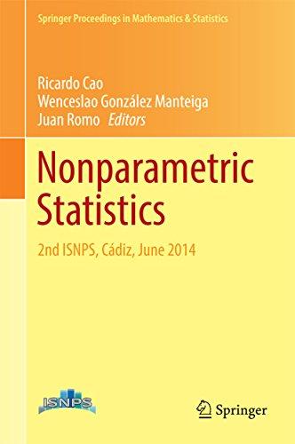 Nonparametric Statistics: 2nd ISNPS, Cádiz, June 2014 (Springer Proceedings in Mathematics & Statistics Book 175) (English Edition)