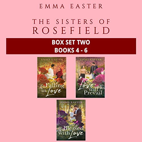 The Sisters of Rosefield: Box Set Two: Books 4-6 Audiobook By Emma Easter cover art