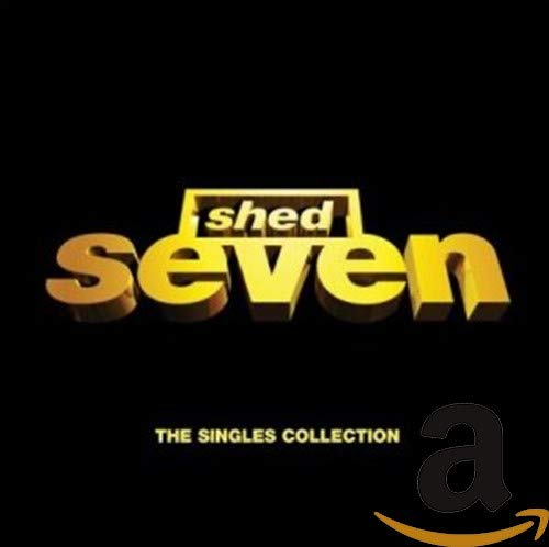 Shed Seven-The Singles Collection