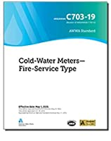 Awwa C703-19 Cold-Water Meters--Fire-Service Type
