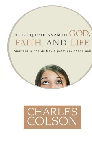 [(Tough Questions About God, Faith and Life)] [By (author) Charles W. Colson] published on (November, 2006)