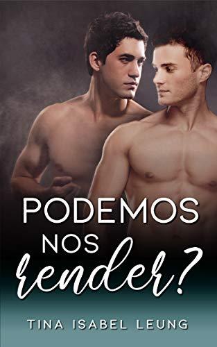 Podemos nos render? (Romance gay em portugues)