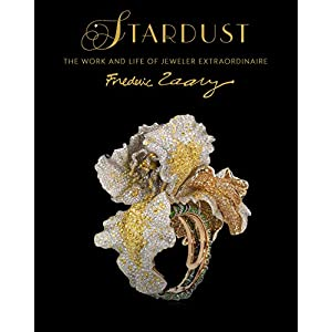 Stardust: The Work and Life of Jeweler Extraordinaire Frédéric Zaavy (Chinese and English Edition)