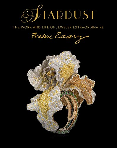 Image of Stardust: The Work and Life of Jeweler Extraordinaire Frédéric Zaavy (Chinese and English Edition)