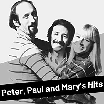 Peter, Paul and Mary's Hits