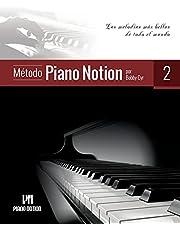 Método Piano Notion Libro 2: Las melodías más bellas de todo el mundo (Método Piano Notion / Español)