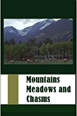 Mountains, Meadows, and Chasms (Short Story Anthology) Kindle Edition