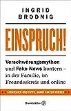 Einspruch!: Verschwörungsmythen und Fake News kontern - in der Familie, im Freundeskreis und online