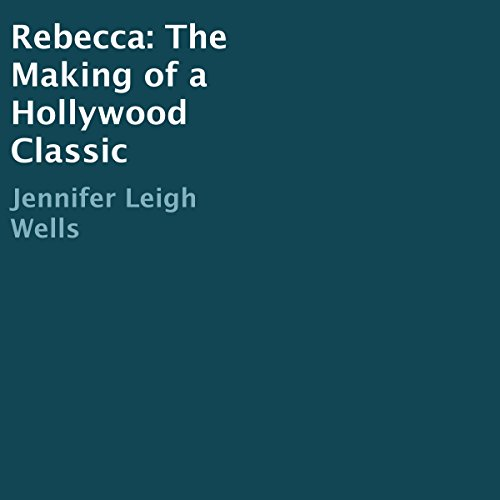 『Rebecca: The Making of a Hollywood Classic』のカバーアート