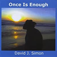 Once Is Enough by David J. Simon (2010-10-19)