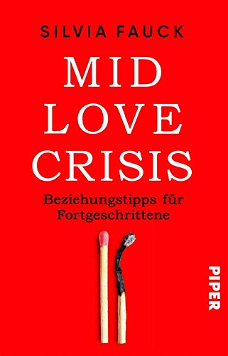 Mid-Love-Crisis: Beziehungstipps für Fortgeschrittene