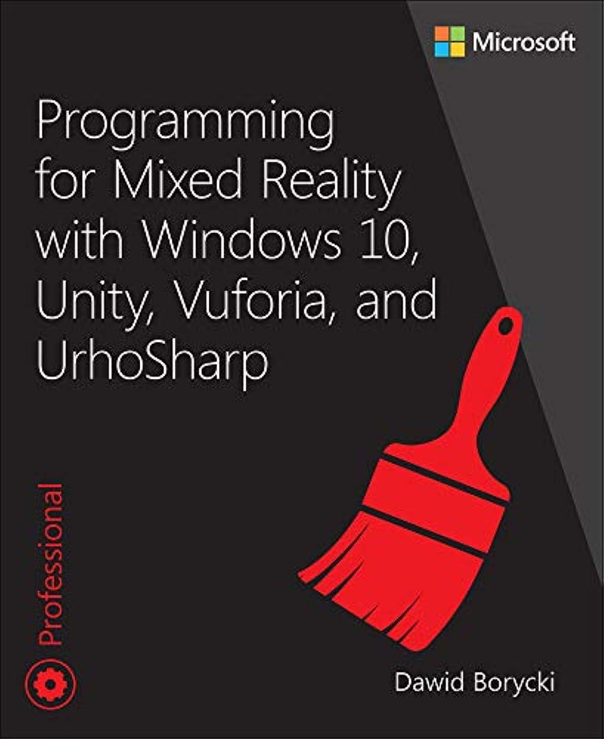 閉塞豊富に左Programming for Mixed Reality with Windows 10, Unity, Vuforia, and UrhoSharp (Developer Reference) (English Edition)