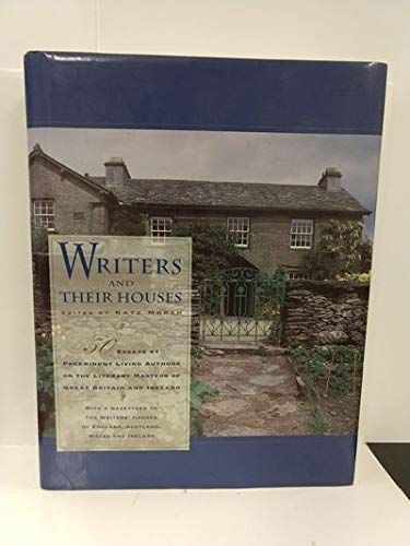 Writers and Their Houses: A Guide to the Writers' Houses of England, Scotland, Ireland