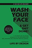 Wash Your Face and Get Shit Done!, Blank Write-in Journal, Get Your Life Organised 106 Weeks (Green)