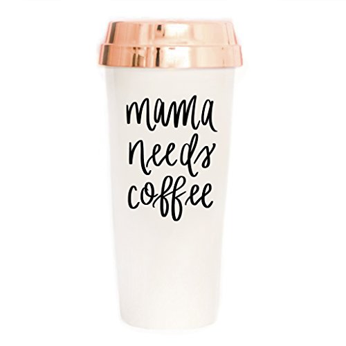 Mama Needs Coffee Travel Mug with Rose Gold Lid | Mom Life Coffee Mug Best Mom Ever Mug Travel Mugs for Mom Gift Plastic Tumbler Cup Hand Lettered Insulated Coffee Cups for Travel Gifts for Mom's Day
