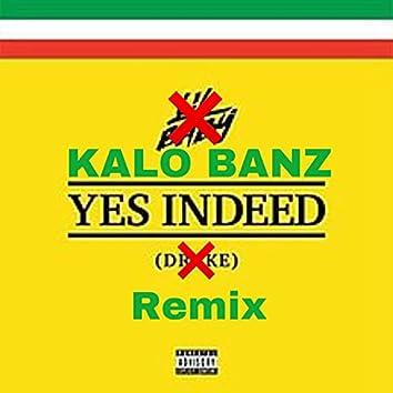 Yess Indeed (Remix) (Remix)
