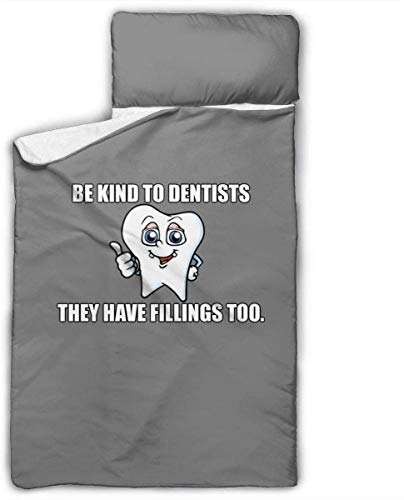 Be Kind to Dentists They Have Fillings Too Kids Toddler Nap Mat with Pillow - Includes Pillow & Fleece Blanket for Boys and Girls Napping at Daycare, Preschool, Or Kindergarten